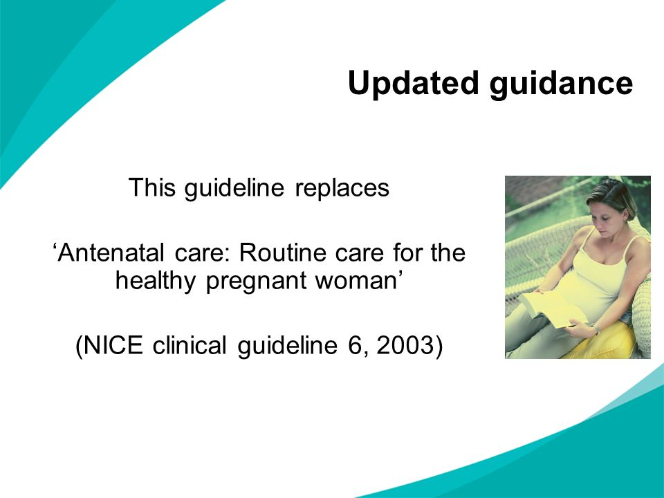 Updated guidance This guideline replaces