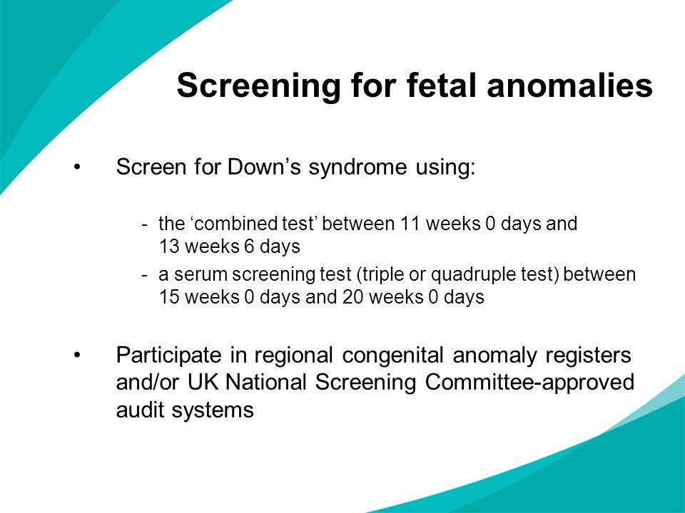 Screening for fetal anomalies