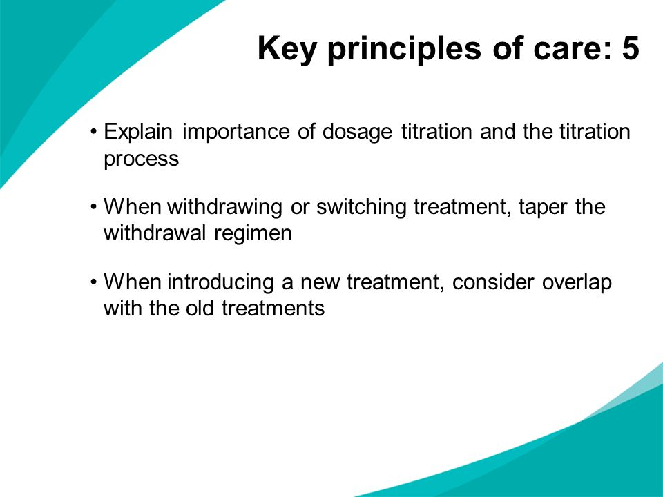 Key principles of care: 5