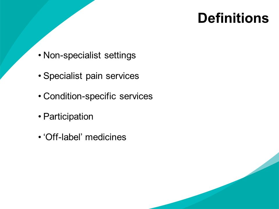 Definitions Non-specialist settings Specialist pain services