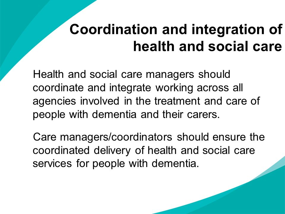 Coordination and integration of health and social care