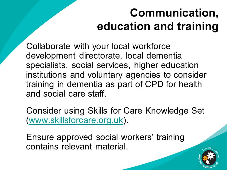 Communication, education and training