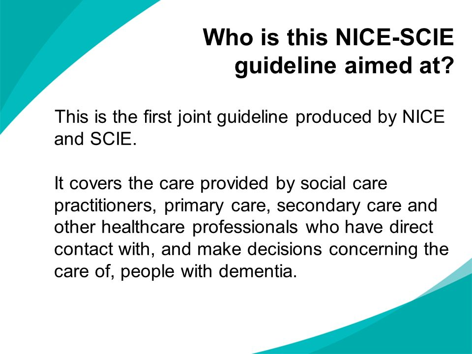 Who is this NICE-SCIE guideline aimed at