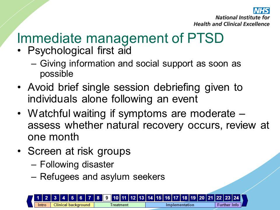Immediate management of PTSD