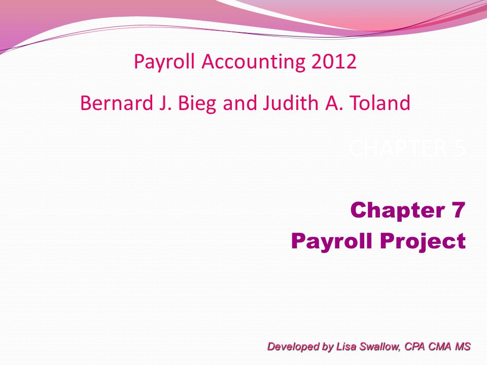 payroll accounting 2012 chapter 7 accounting project First printing december 2012 isbn-10: 0-13-306478-6  global payroll systems  chapter 7 sales compensation accounting.