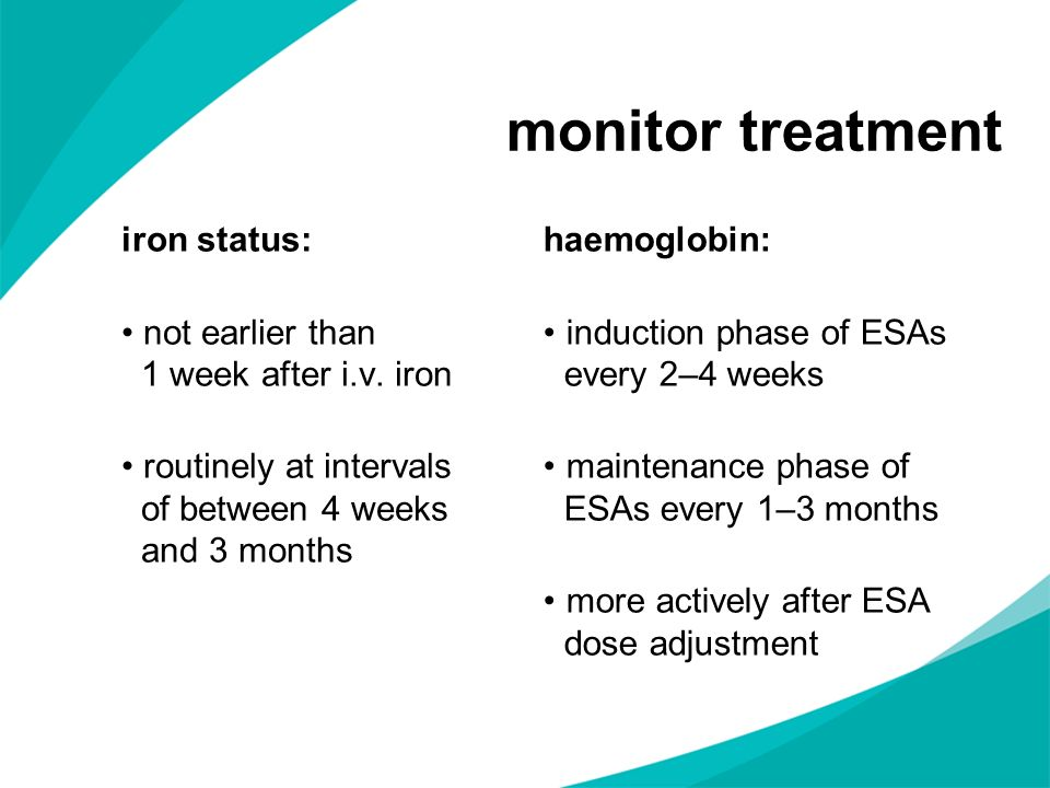 monitor treatment iron status: not earlier than 1 week after i.v. iron