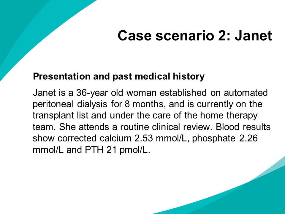 Case scenario 2: Janet