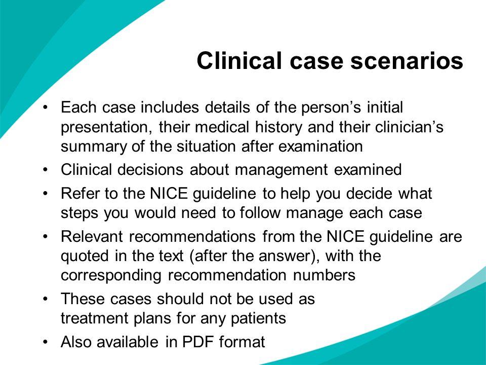 Clinical case scenarios