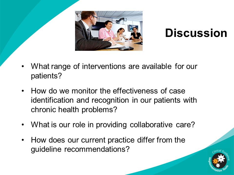 Discussion What range of interventions are available for our patients
