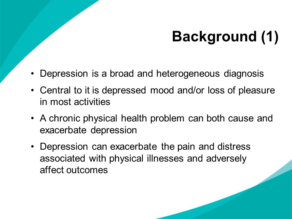 Background (1) Depression is a broad and heterogeneous diagnosis