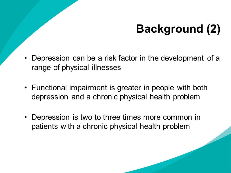development of the depression in chronic illnesses scale Patients understanding of depression associated with chronic physical illness:  co-morbid depression and chronic physical illness is  the development of themes.