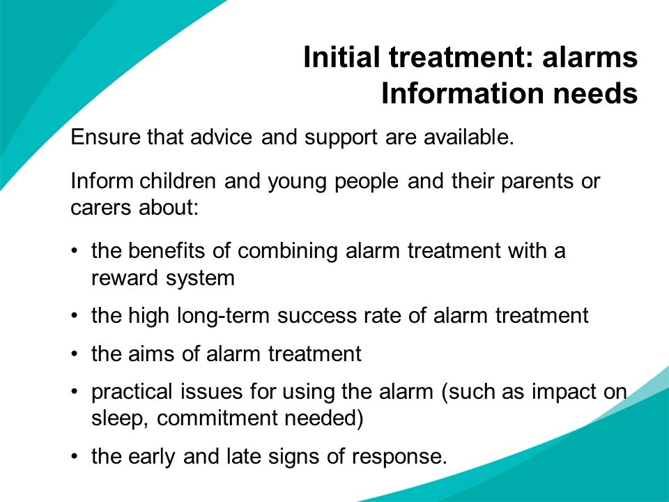 Initial treatment: alarms Information needs