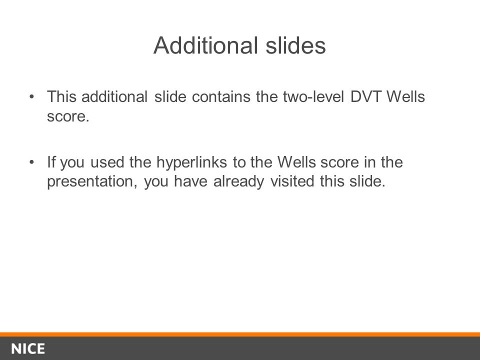 Additional slides This additional slide contains the two-level DVT Wells score.