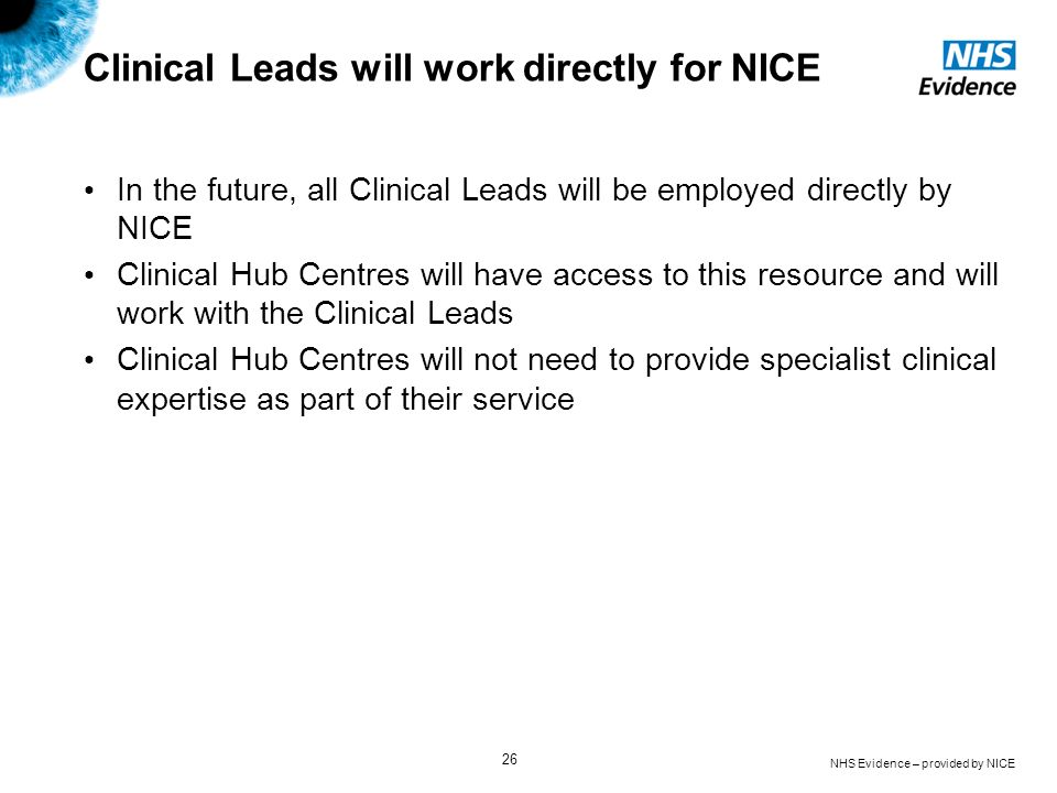 Clinical Leads will work directly for NICE