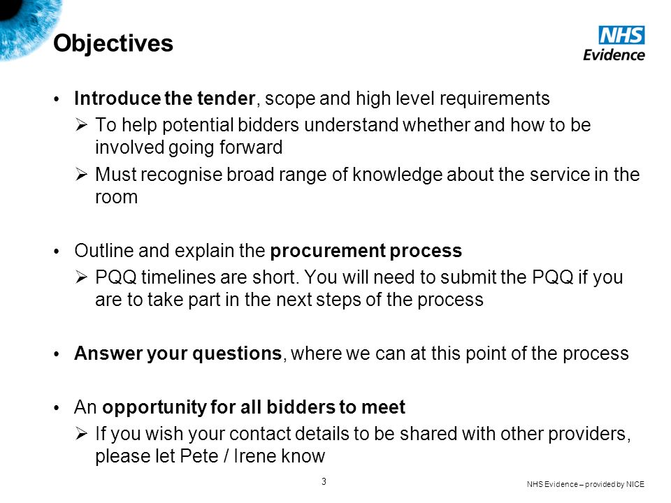 Objectives Introduce the tender, scope and high level requirements