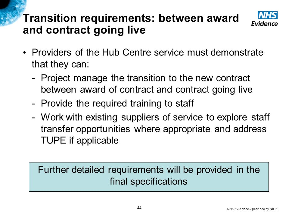 Transition requirements: between award and contract going live