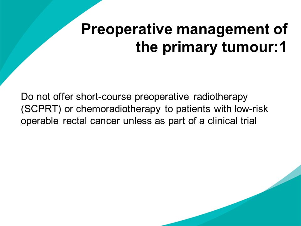Preoperative management of the primary tumour:1