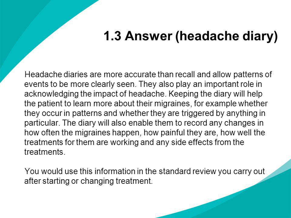 1.3 Answer (headache diary)