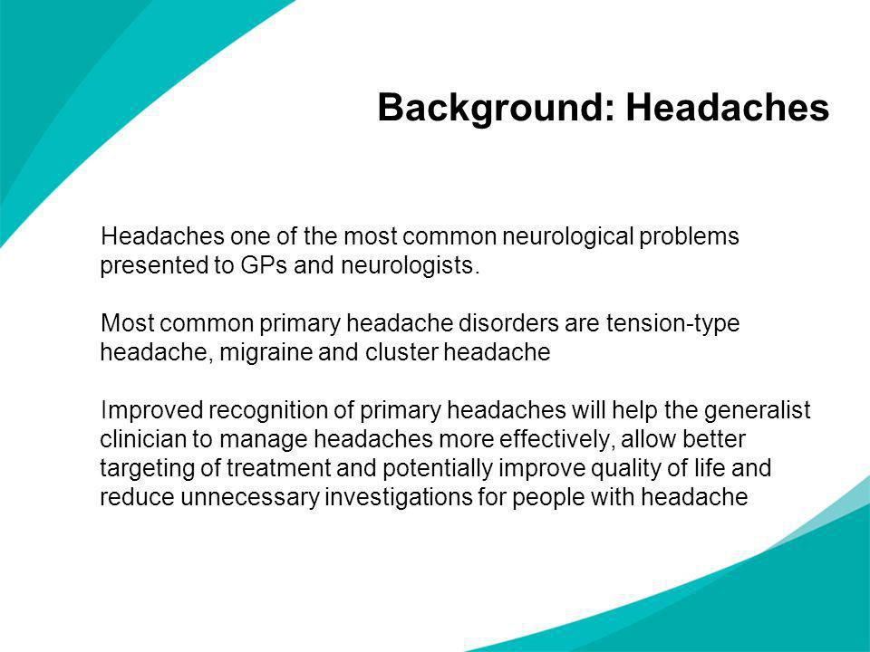 Background: Headaches
