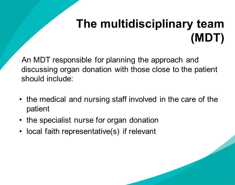 The multidisciplinary team (MDT)