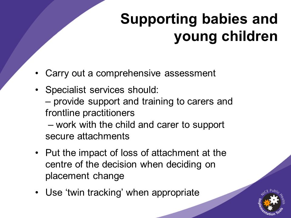 Supporting babies and young children