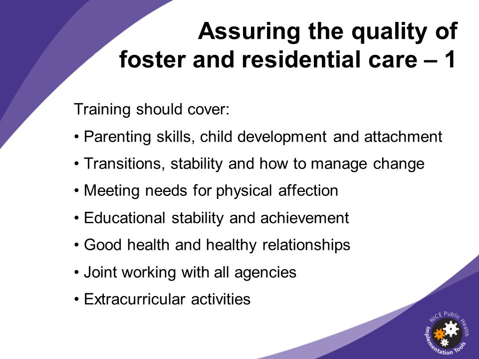 Assuring the quality of foster and residential care – 1