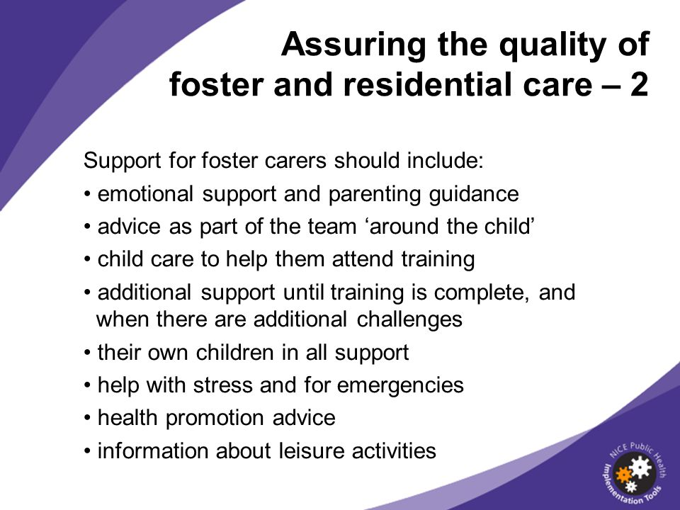 Assuring the quality of foster and residential care – 2