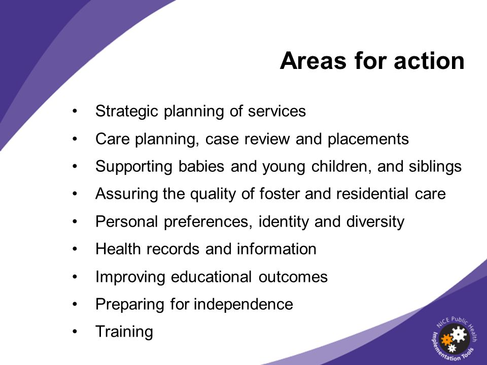 Areas for action Strategic planning of services