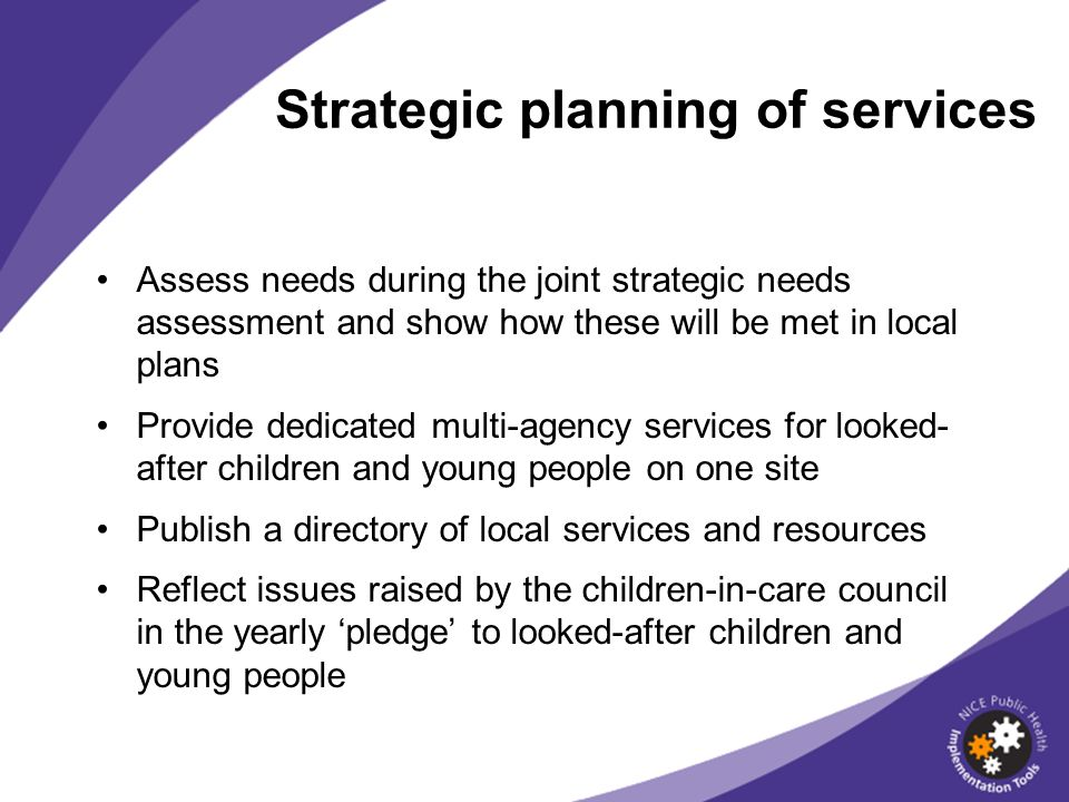 Strategic planning of services