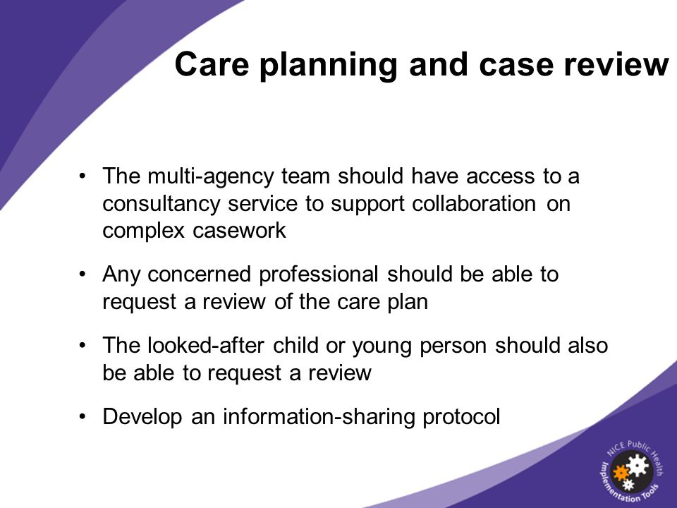 Care planning and case review