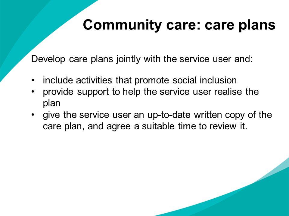 Community care: care plans