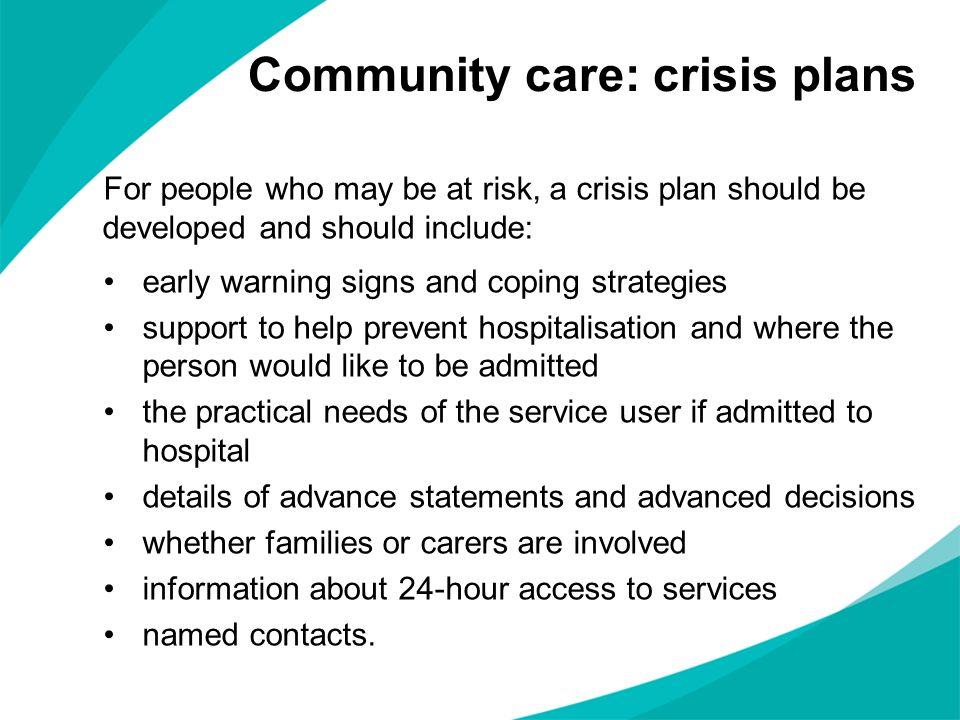 Community care: crisis plans