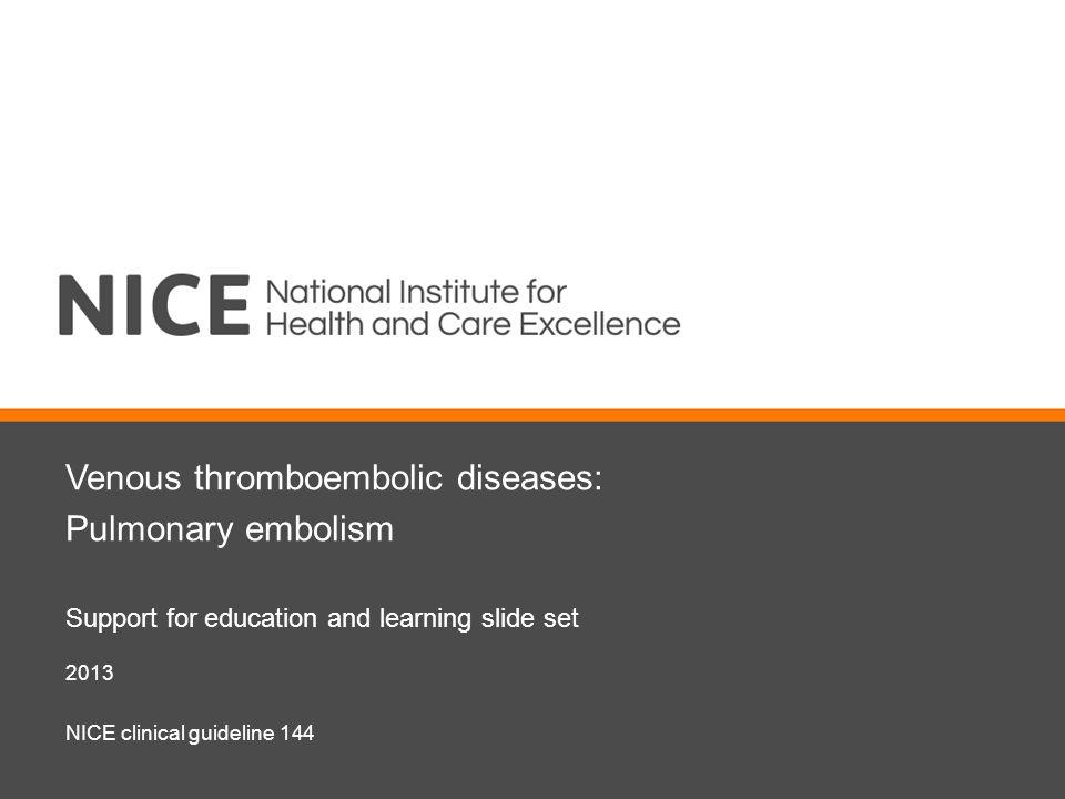 Venous thromboembolic diseases: Pulmonary embolism