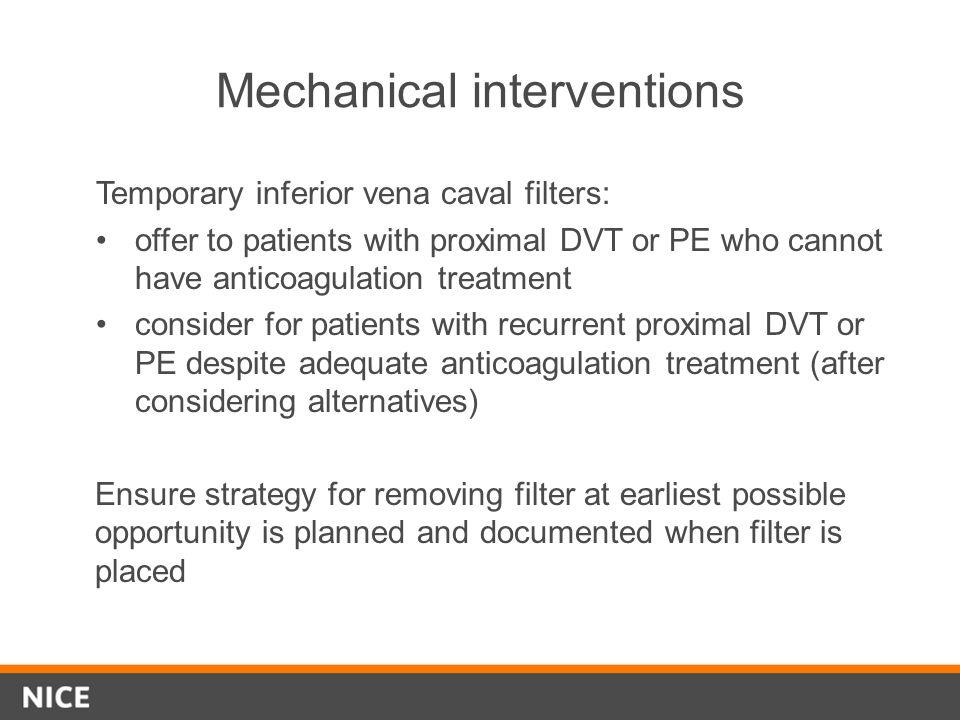 Mechanical interventions
