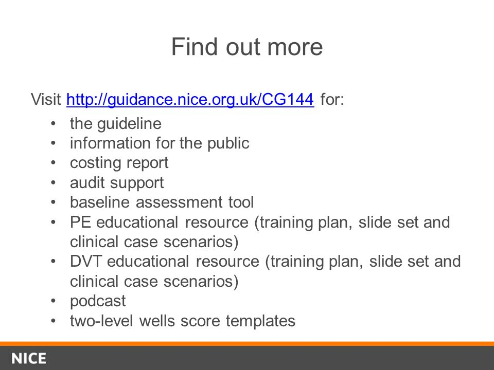 Find out more Visit http://guidance.nice.org.uk/CG144 for: