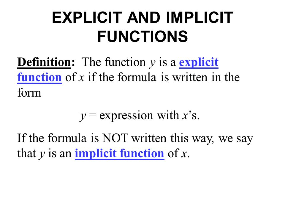 EXPLICIT AND IMPLICIT FUNCTIONS