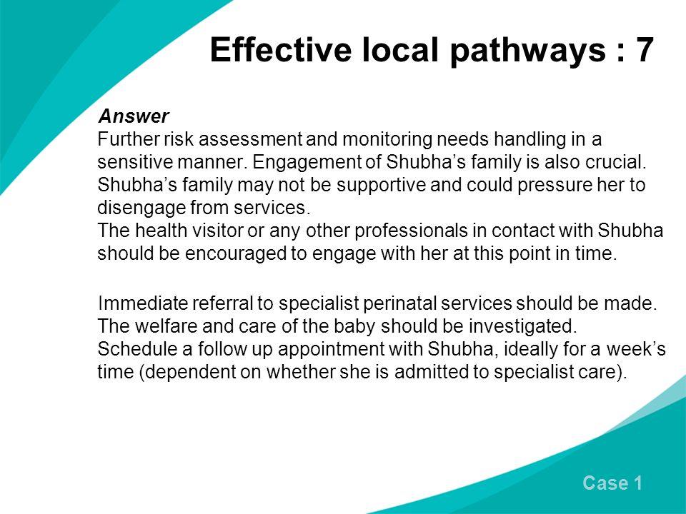 Effective local pathways : 7