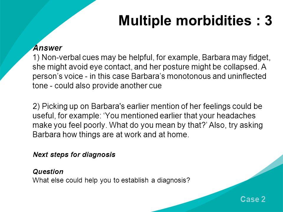 Multiple morbidities : 3
