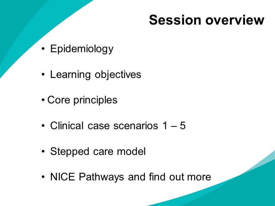 Session overview Epidemiology Learning objectives Core principles