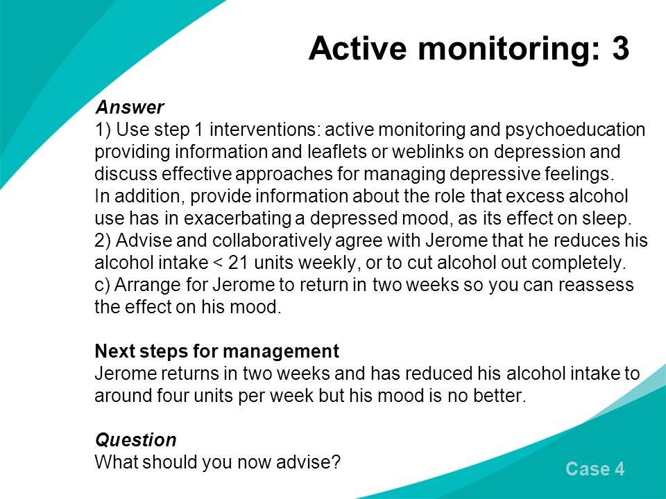 Active monitoring: 3