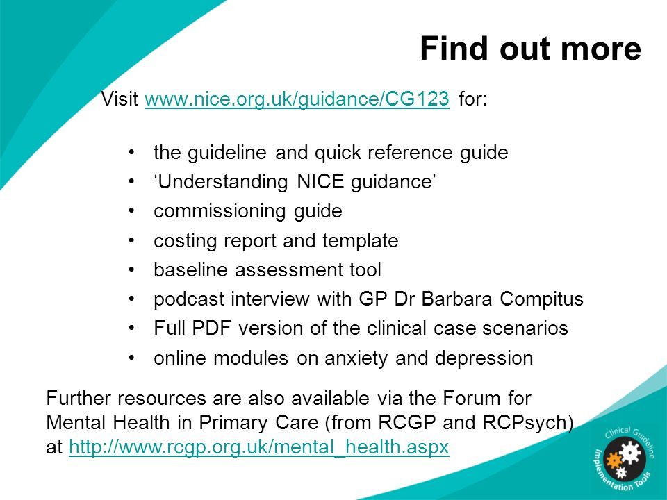 Find out more Visit www.nice.org.uk/guidance/CG123 for: