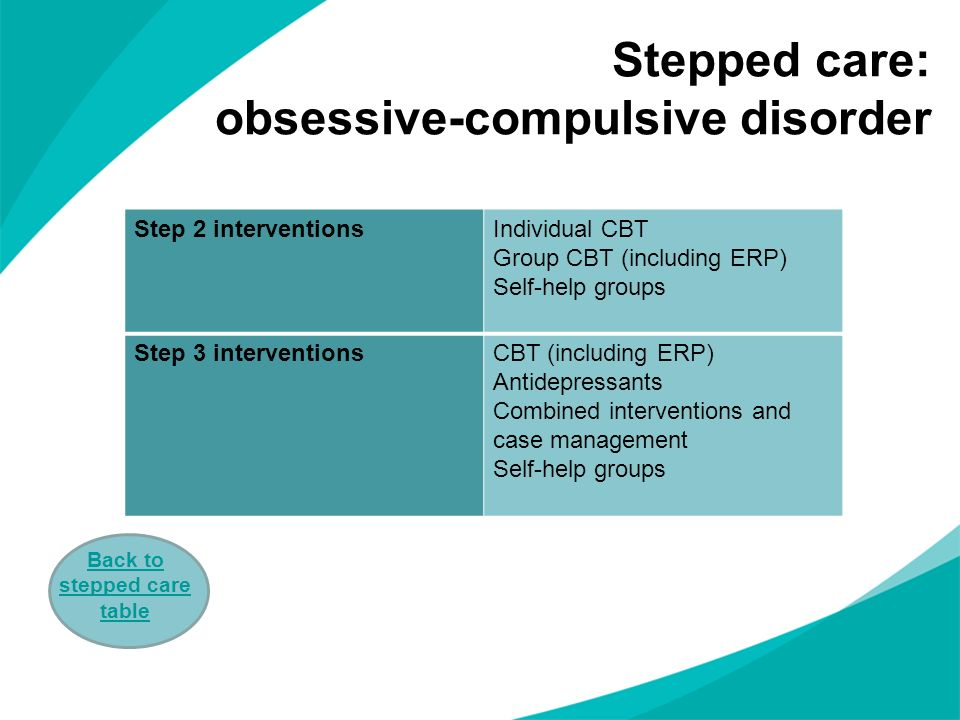 Stepped care: obsessive-compulsive disorder