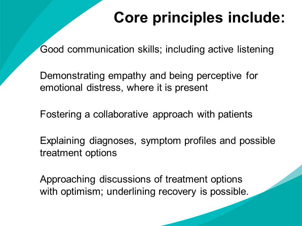 Core principles include: