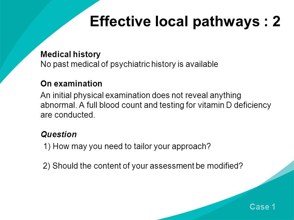 Effective local pathways : 2