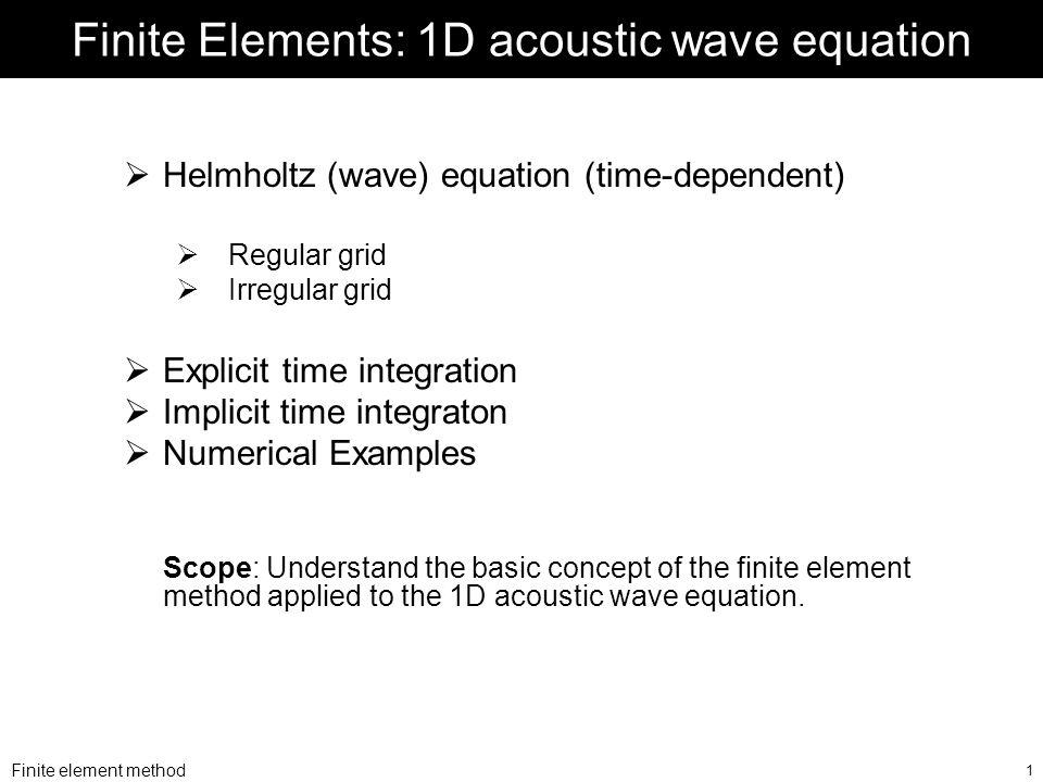 Finite Elements: 1D acoustic wave equation