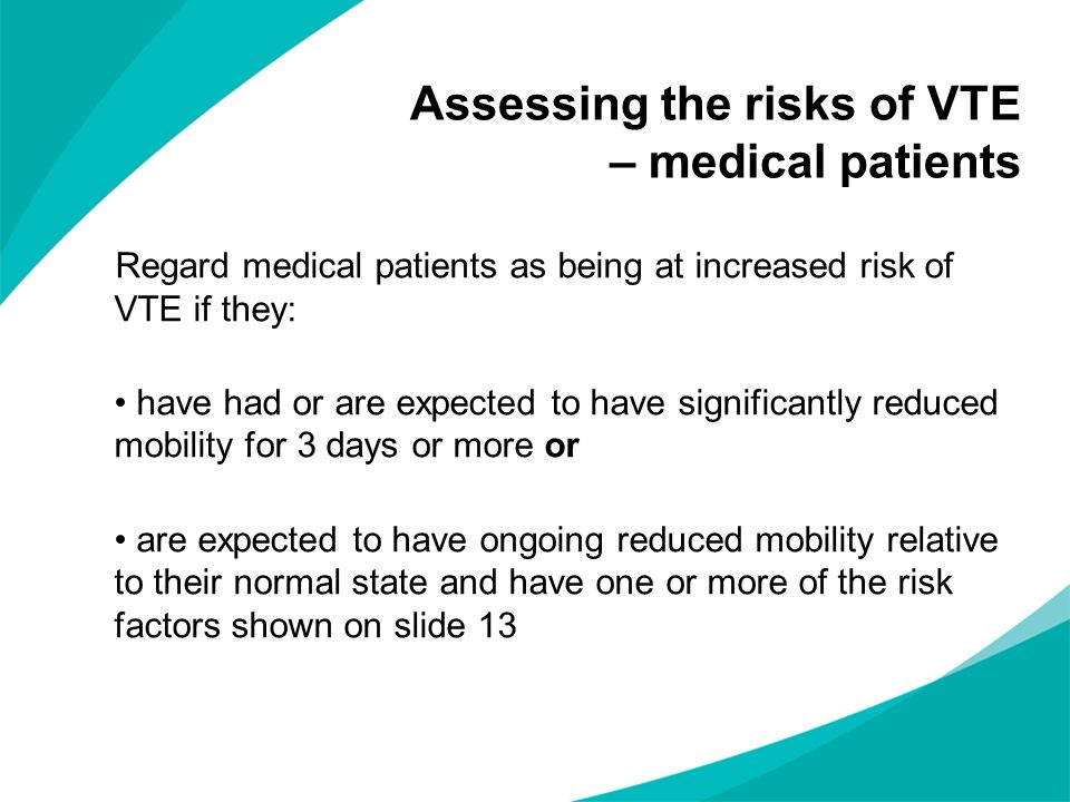 Assessing the risks of VTE – medical patients