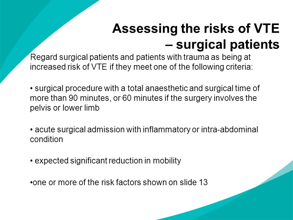 Assessing the risks of VTE – surgical patients