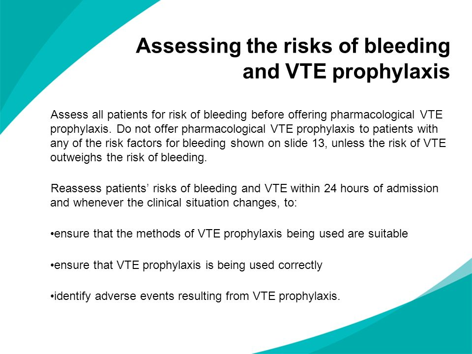 Assessing the risks of bleeding and VTE prophylaxis