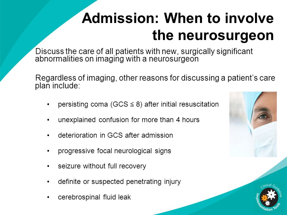 Admission: When to involve the neurosurgeon