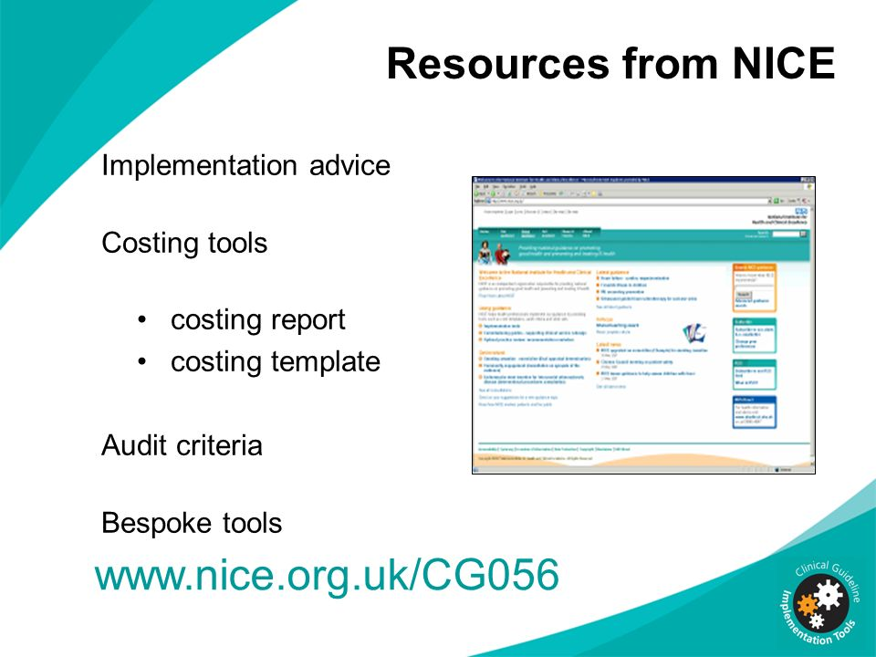 Resources from NICE www.nice.org.uk/CG056 Implementation advice